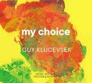 Guy Klucevsek - My Choice