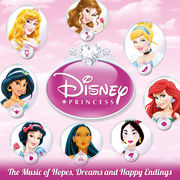 Disney Princess: Hopes, Dreams and Happy Endings