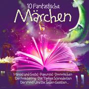 10 fantastische Märchen