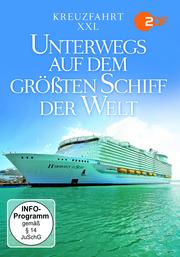 Kreuzfahrt XXL-Unterwegs auf dem größten Schiff der Welt