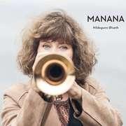 Hildegunn Øiseth: Manana