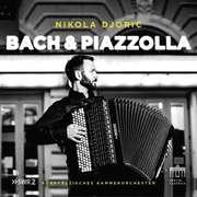 Nikola Djoric - Bach & Piazzolla