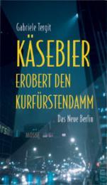 Käsebier erobert den Kurfürstendamm - Cover