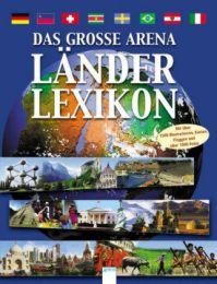 Das große Arena Länderlexikon