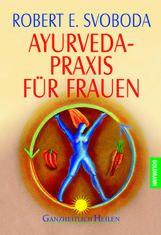 Ayurveda-Praxis für Frauen - Cover