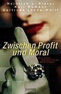 Zwischen Profit und Moral