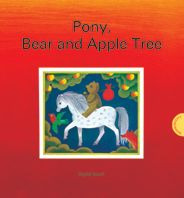 The Pony, the Bear and the Apple Tree