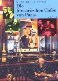 Die literarischen Cafés von Paris - Cover