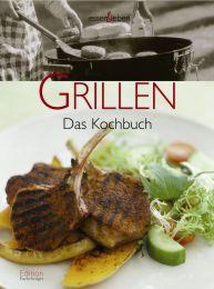 Grillen - Das Kochbuch
