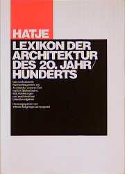 Hatje-Lexikon der Architektur des 20.Jahrhunderts