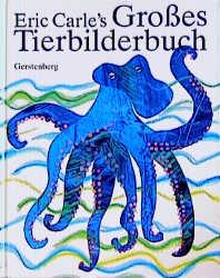 Eric Carle's großes Tierbilderbuch