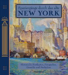 Spaziergänge durch das alte New York - Cover