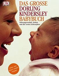 Das große Dorling-Kindersley-Babybuch