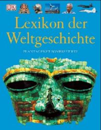 Das Dorling Kindersley Lexikon der Weltgeschichte