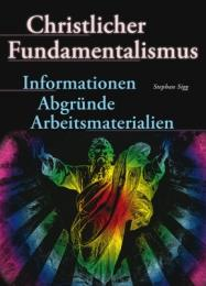 Christlicher Fundamentalismus