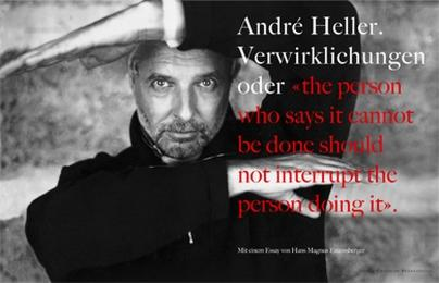 Verwirklichungen oder 'The person who says it connot be done should not interrupt the person doing it'
