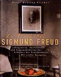 Zu Tisch bei Sigmund Freud