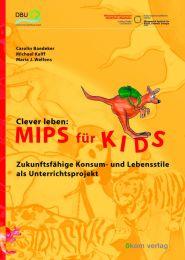 Clever leben: Mips für Kids