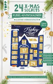 24 X-MAS SECRETS - Rubbel-Adventskalender - Leuchtende Weihnachtsfenster
