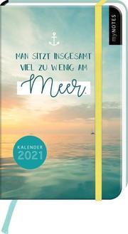 myNOTES Buchkalender Man sitzt insgesamt viel zu wenig am Meer DIN A6 2021