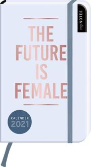 myNOTES Buchkalender The future is female DIN A6 2021