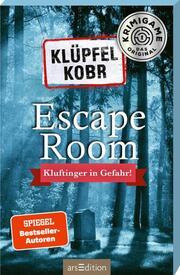 Escape-Room - Klüpfel Kobr: Kluftinger in Gefahr - Cover