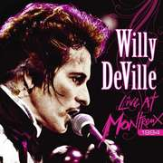 Willy DeVille: Live At Montreux 1994