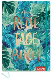 Mein Reisetagebuch - Tropical Feeling - Cover