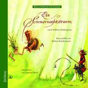 Weltliteratur für Kinder - Ein Sommernachtstraum von William Shakespeare (Neu erzählt von Barbara Kindermann) - Cover