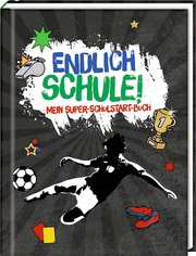 Kleines Geschenkbuch - Fußball - Endlich Schule! - Cover