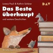 Das Beste überhaupt und weitere Geschichten - Cover