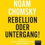 Rebellion oder Untergang! - Cover