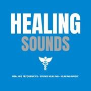 Healing Sounds - Healing Music - Healing Frequencies - Sound Healing - Cover