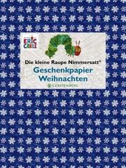 Die kleine Raupe Nimmersatt Weihnachten - Geschenkpapier-Heft