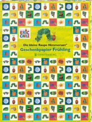 Die kleine Raupe Nimmersatt Geschenkpapier-Heft Frühling