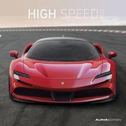 High Speed 2022 - Broschürenkalender 30x30 cm (30x60 geöffnet) - Kalender mit Platz für Notizen - Bildkalender - Wandplaner - Alpha Edition - Cover