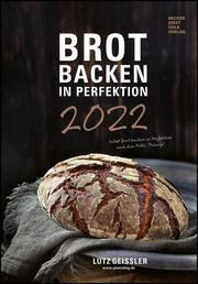 Brot backen in Perfektion 2022 - Cover