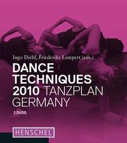 Dance Techniques 2010 - Tanzplan Germany