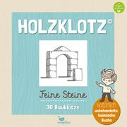 Holzklotz Feine Steine - 30 Bauklötze - Cover