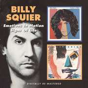 Billy Squier: Emotions In Motion/Signs Of Life