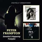 Peter Frampton: Somethin's Happening/Frampton