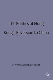 The Politics of Hong Kong's Reversion to China