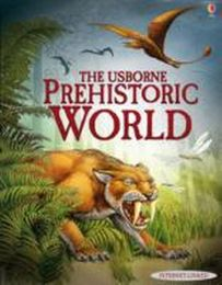 The Usborne Internet-linked Prehistoric World