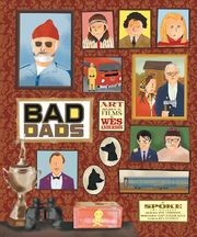 The Wes Anderson Collection Bad Dads