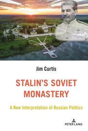 Stalin's Soviet Monastery