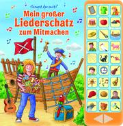 Mein großer Liederschatz zum Mitmachen - 27 Kinderlieder zum Mitsingen