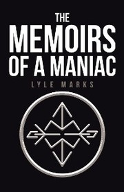 The Memoirs of a Maniac - Cover