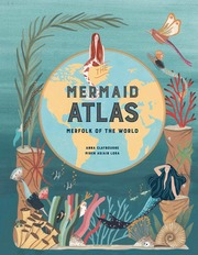The Mermaid Atlas