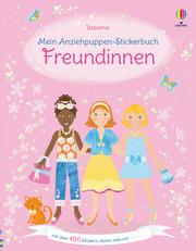 Mein Anziehpuppen-Stickerbuch: Freundinnen