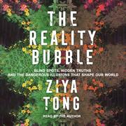 The Reality Bubble (Unabridged) - Cover